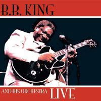 Cover B.B. King And His Orchestra - Live