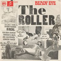 Cover Beady Eye - The Roller