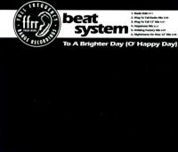 Cover Beat System - To A Brighter Day (O' Happy Day)
