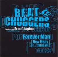 Cover Beatchuggers feat. Eric Clapton - Forever Man (How Many Times...?)