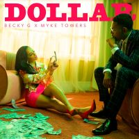Cover Becky G x Myke Towers - Dollar