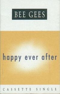 Cover Bee Gees - Happy Ever After
