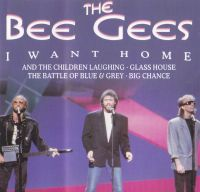 Cover Bee Gees - I Want Home