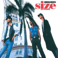 Cover Bee Gees - Size Isn't Everything