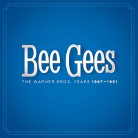 Cover Bee Gees - The Warner Bros. Years 1987-1991