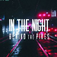 Cover Behind The Pines - In The Night