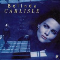 Cover Belinda Carlisle - Heaven Is A Place On Earth