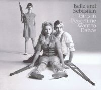 Cover Belle And Sebastian - Girls In Peacetime Want To Dance