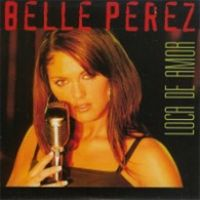 Cover Belle Perez - Loca de amor
