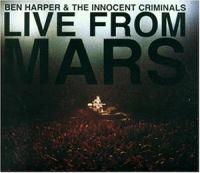 Cover Ben Harper & The Innocent Criminals - Live From Mars