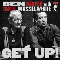 Cover Ben Harper with Charlie Musselwhite - Get Up!