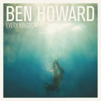 Cover Ben Howard - Every Kingdom