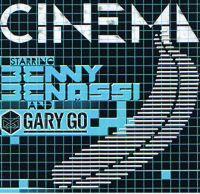 Cover Benny Benassi And Gary Go - Cinema
