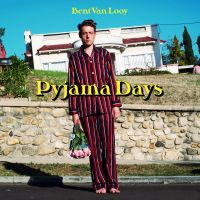 Cover Bent Van Looy - Pyjama Days