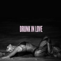 Cover Beyoncé feat. Jay Z - Drunk In Love