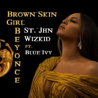 Cover Beyoncé, SAINt JHN & Wizkid feat. Blue Ivy Carter - Brown Skin Girl