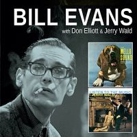 Cover Bill Evans with Don Elliott & Jerry Wald - The Mello Sound / Listen To The Music