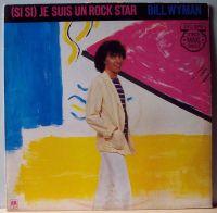 Cover Bill Wyman - (Si Si) Je suis un Rock Star