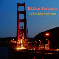 Cover Billie Louise - Like Machines