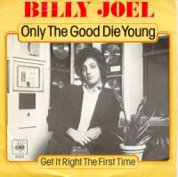 Cover Billy Joel - Only The Good Die Young