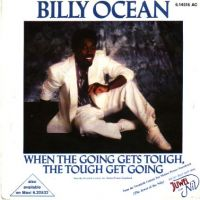 Cover Billy Ocean - When The Going Gets Tough, The Tough Get Going