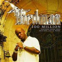 Cover Birdman - 100 Million