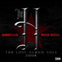 Cover Birdman / Rick Ross - The Lost Album Vol. 1 - 2008