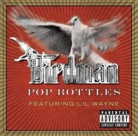 Cover Birdman feat. Lil Wayne - Pop Bottles