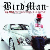 Cover Birdman feat. Nicki Minaj & Lil Wayne - Y.U. Mad