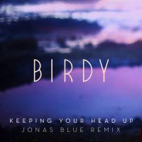 Cover Birdy - Keeping Your Head Up