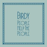 Cover Birdy - People Help The People
