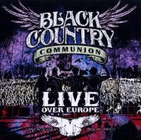 Cover Black Country Communion - Live Over Europe