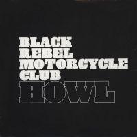 Cover Black Rebel Motorcycle Club - Howl