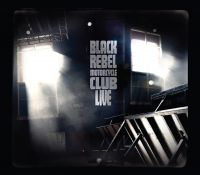 Cover Black Rebel Motorcycle Club - Live