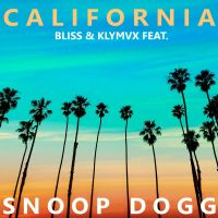 Cover Bliss & KLYMVX feat. Snoop Dogg - California