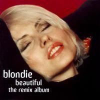 Cover Blondie - Beautiful: The Remix Album