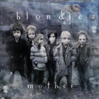 Cover Blondie - Mother