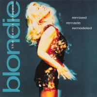 Cover Blondie - Remixed Remade Remodeled