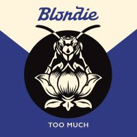 Cover Blondie - Too Much