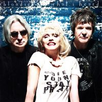 Cover Blondie - What I Heard
