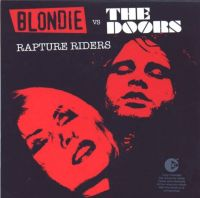 Cover Blondie vs. The Doors - Rapture Riders