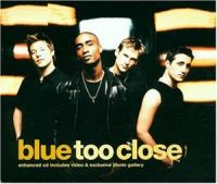 Cover Blue - Too Close