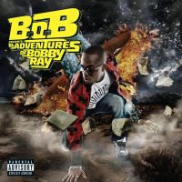 Cover B.o.B - The Adventures Of Bobby Ray
