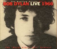"Cover Bob Dylan - The Bootleg Series Vol. 4: Live 1966 - The ""Royal Albert Hall"" Concert"