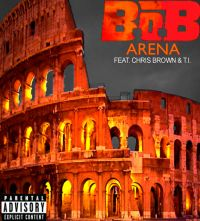 Cover B.o.B feat. Chris Brown and T.I. - Arena