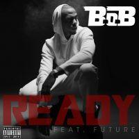Cover B.o.B feat. Future - Ready