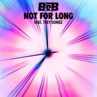 Cover B.o.B feat. Trey Songz - Not For Long