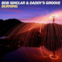 Cover Bob Sinclar & Daddy's Groove - Burning