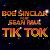 Cover Bob Sinclar feat. Sean Paul - Tik Tok