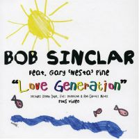 "Cover Bob Sinclar presents Goleo VI feat. Gary ""Nesta"" Pine - Love Generation"